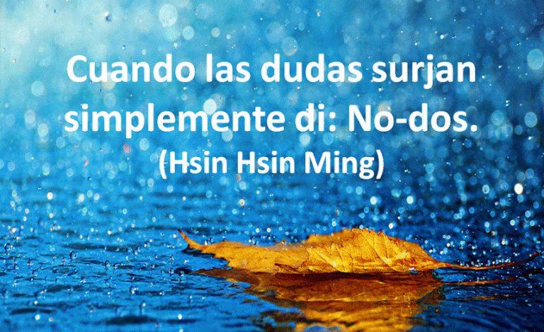 HSIN-HSIN-MING:   Poema de la Confianza en la Mente Pura